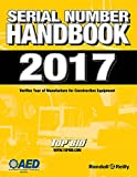 Construction Equipment Serial Number Guide: 2017 Edition