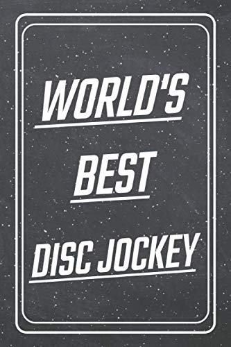 (World's Best Disc Jockey: Disc Jockey Dot Grid Notebook, Planner or Journal | Size 6 x 9 | 110 Dotted Pages | Office Equipment, Supplies |Funny Disc Jockey Gift Idea for Christmas or Birthday)