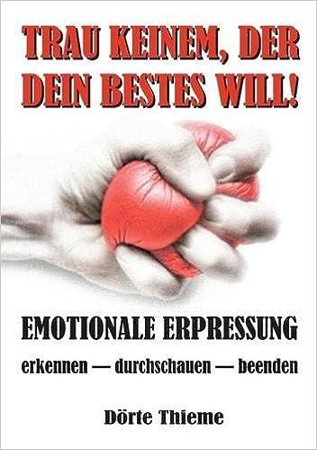 emotionale manipulation erkennen deutsche