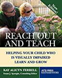 Reach Out and Teach: Helping Your Child Who Is