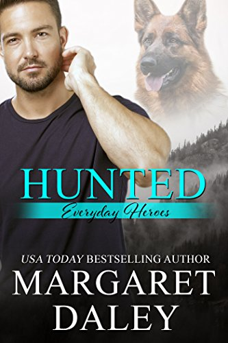 Hunted (Everyday Heroes Book 1) cover