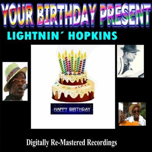 Your Birthday Present - Lightn...