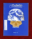 img - for The Bulletin of the Atomic Scientists. April, 1975. LR Cruise Missiles; Nuclear Hazards; Submarine v. Anti-Submarine; NPT Crossroads; World Militarism; Arms Sales; Weapons Glossary; Trinity Prelude book / textbook / text book