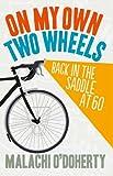 On My Own Two Wheels, Malachi O'Doherty, 0856408891