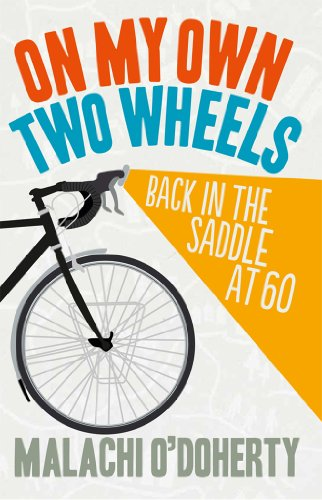 On My Own Two Wheels: Back in the Saddle at 60 ()