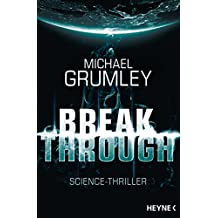Breakthrough: Roman (Breakthrough-Serie 1) (German Edition)