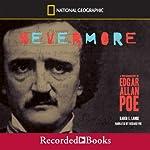 Nevermore: A Photobiography of Edgar Allan Poe | Karen Lange