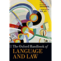 The Oxford Handbook of Language and Law (Oxford Handbooks)