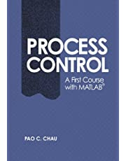 Process Control: A First Course with MATLAB