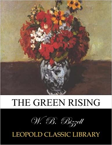 The green rising