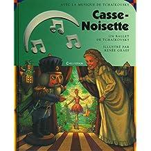Casse-Noisette - Nº 11: Un ballet de Tchaïkovsky (1 CD audio)