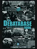 The Debatabase Book, Editors of IDEA, 1932716491