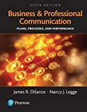 Business and Professional Communication: Plans, Processes, and Performance, Books a la Carte (6th Edition)