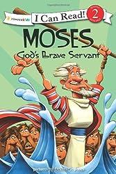 Moses Gods Brave Servant PB (I Can Read!/Dennis Jones Series)