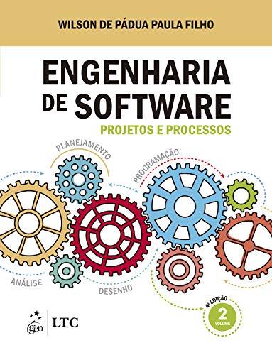 Engenharia de Software: Projetos e Processos