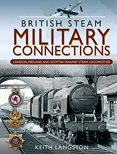 Amazon com: Military Connections: GWR, SR, BR & WD Steam