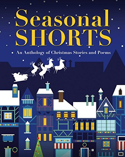 seasonal-shorts-an-anthology-of-christmas-stories-and-poems