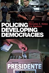 Policing Developing Democracies