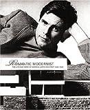 Romantic Modernist, Alastair Gordon, 1580931561