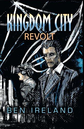 Amazon kingdom city revolt ebook ben ireland kindle store kingdom city revolt by ireland ben fandeluxe Document