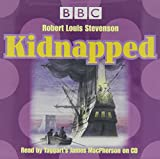 KIDNAPPED READ BY JAMES MACPHERSON 70 MINUTES (BBC READ BY JAMES MACPHERSON FROM TAGGART)