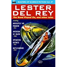 Masters of Science Fiction, Vol. Seven:  Lester del Rey