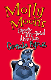 Molly Moon's Hypnotic Time-Travel Adventure: Molly Moon 3