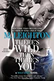 There's Wild, Then There's You, M. Leighton, 0425267822