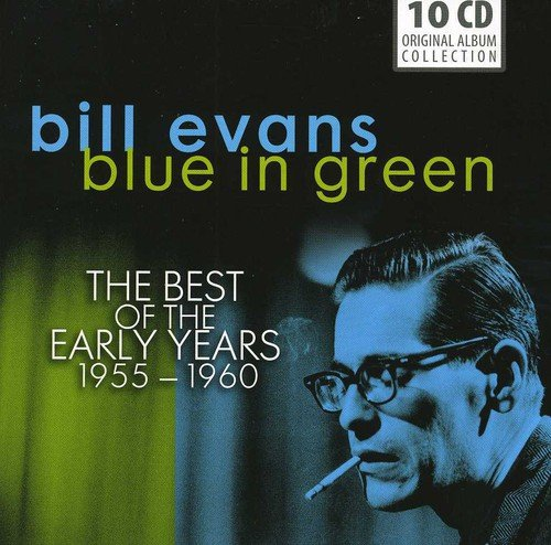 Bill Evans: Blue in Green, The Best of the Early Years 1955-60 (The Best Of Bill Evans)