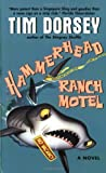Hammerhead Ranch Motel, Tim Dorsey, 0380732343