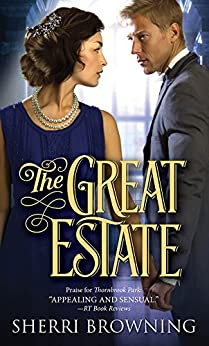 The Great Estate (A Thornbrook Park Romance Book 3) by [Browning, Sherri]