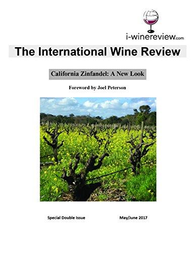 California Zinfandel: A New Look by The International Wine Review, Michael Potashnik, Donald Winkler
