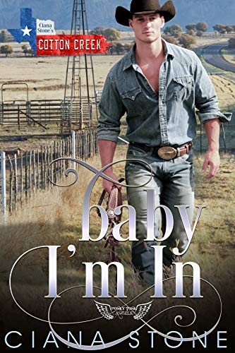 Baby I'm In: a book in the Cotton Creek Saga (Honky Tonk Angels 3)