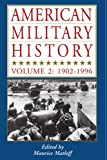 img - for American Military History, Vol. 2: 1902-1996 book / textbook / text book