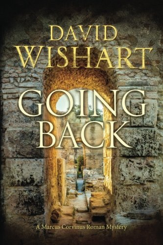 Going Back (Marcus Corvinus) (Volume 20)