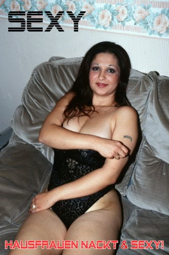 Amateur hausfrauen nackt