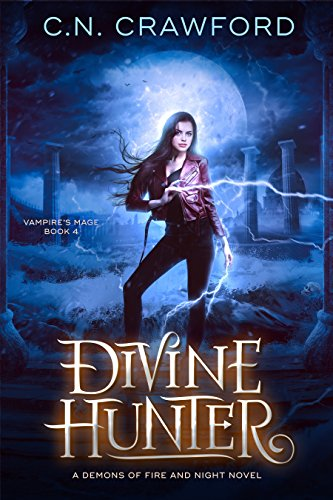 - Divine Hunter (The Vampire's Mage Series Book 4)