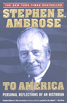 To America : Personal Reflections of an Historian 0743202759 Book Cover