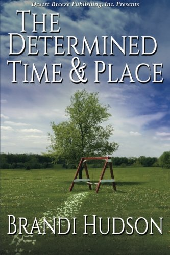 Download The Determined Time and Place PDF
