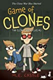 Game of Clones: the Clone Chronicles #3, M. E. Castle, 160684234X
