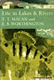 img - for Life in lakes and rivers book / textbook / text book