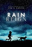 Rain Reign (Ala Notable Children's Books. Middle Readers)
