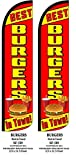 Best Burgers In Town Two(2) Windless Swooper Feather Flag Sign Kits With Pole and Ground Spikes