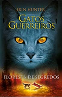 Gatos Guerreiros: Floresta de Segredos (Em Portugues do Brasil)