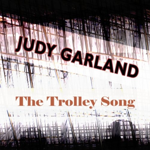 The Trolley Song