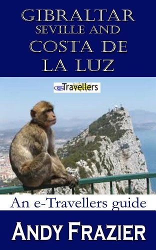 }UPDATED} Gibraltar, Seville And Costa De La Luz: Etravellers Guide. Msafiri music producto Better Albert other zomer GORRO
