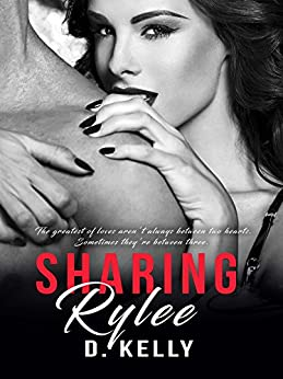 Sharing Rylee by [Kelly, D.]