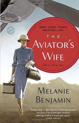 The Aviator'S Wife by Melanie Benjamin