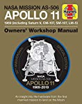 NASA Mission AS-506 Apollo 11 1969 : 50th Anniversary Special Edition - An insight into the hardware from the first...
