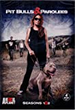 Pit Bulls & Parolees Seasons 1 & 2